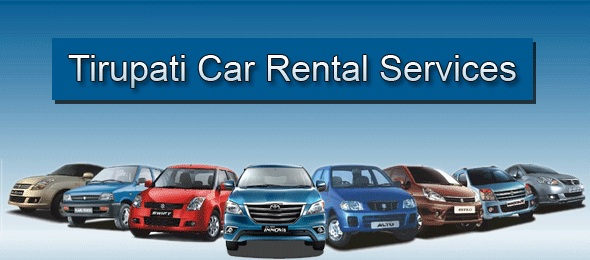 chennai to tirupati car rental services, chennai to tirupati car rental packages, chennai to tirupati car hire, chennai to tirupati car booking, tirupati car rental from chennai, tirupati car package from chennai